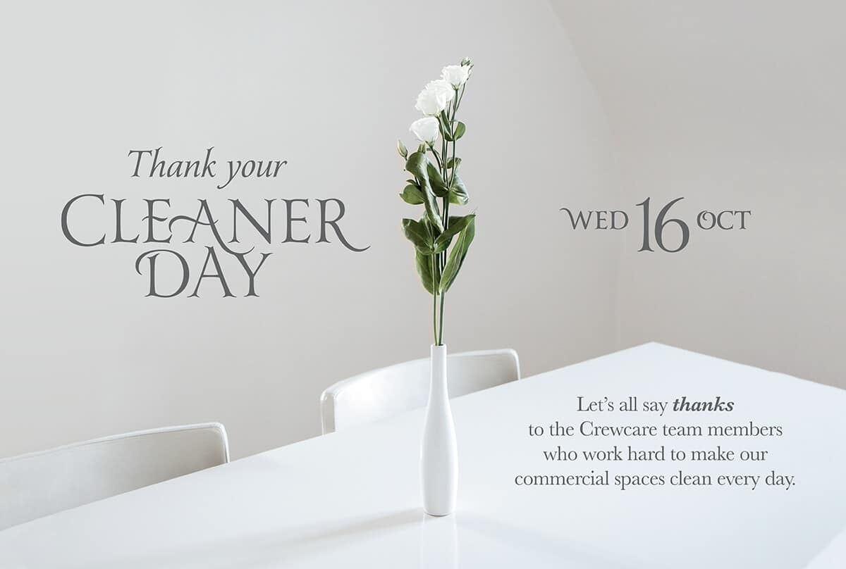 Thank Your Cleaner Day 2019 poster by Crewcare